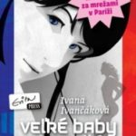 Súťaž o knihu z edície Evitovky: Veľké baby neplačú – ÚSPEŠNE UKONČENÁ
